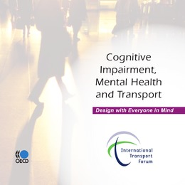Cognitive Impairment, Mental Health and Transport