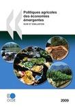 Politiques agricoles des économies émergentes 2009