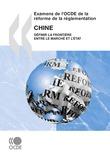 Examens de l'OCDE de la réforme de la réglementation : Chine 2009
