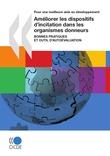 Améliorer les dispositifs d'incitation dans les organismes donneurs (Première édition)