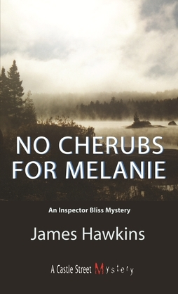 No Cherubs for Melanie: An Inspector Bliss Mystery