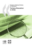 Reviews of National Policies for Education: Tertiary Education in Chile 2009