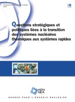 Questions stratégiques et politiques liées à la transition des systèmes nucléaires thermiques aux systèmes rapides
