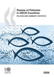 Review of Fisheries in OECD Countries: Policies and Summary Statistics 2008