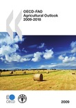 OECD-FAO Agricultural Outlook 2009