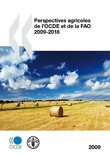 Perspectives agricoles de l'OCDE et de la FAO 2009