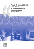 Pôles de compétitivité, innovation et entrepreneuriat