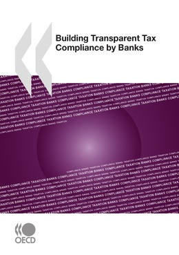 Building Transparent Tax Compliance by Banks