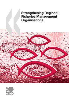 Strengthening Regional Fisheries Management Organisations