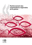 Renforcement des organisations rgionales de la pche