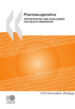 Pharmacogenetics: Opportunities and Challenges for Health Innovation