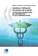 Améliorer l'efficacité du secteur de la santé