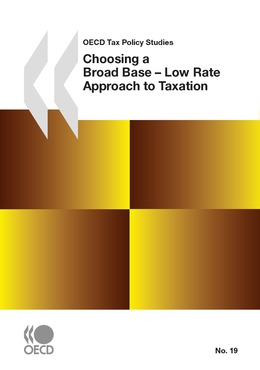 Choosing a Broad Base - Low Rate Approach to Taxation