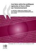 Les liens entre les politiques agricoles et leurs effets sur lenvironnement