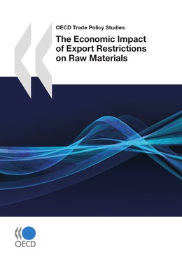 The Economic Impact of Export Restrictions on Raw Materials