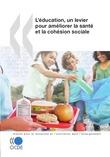 L'éducation, un levier pour améliorer la santé et la cohésion sociale