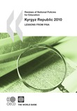 Reviews of National Policies for Education: Kyrgyz Republic 2010