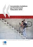 Les grandes mutations qui transforment l'éducation 2010