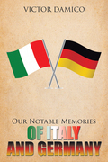 Our Notable Memories of Italy and Germany