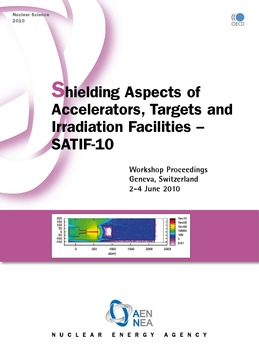 Shielding Aspects of Accelerators, Targets and Irradiation Facilities - SATIF 10