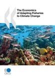 The Economics of Adapting Fisheries to Climate Change
