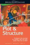 Write Great Fiction - Plot &amp; Structure