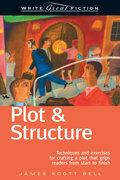 Write Great Fiction - Plot & Structure