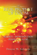 The Real Prophet of Doom (Kismet) - Introduction - Pendulum Flow – Ii