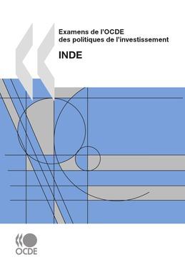 Examens de l'OCDE des politiques de l'investissement : Inde 2009