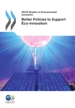 Better Policies to Support Eco-innovation