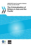 The Criminalisation of Bribery in Asia and the Pacific
