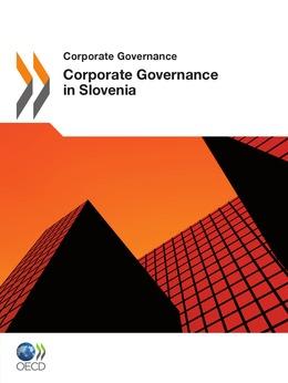 Corporate Governance in Slovenia 2011
