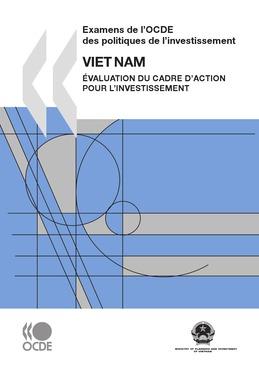 Examens de l'OCDE des politiques de l'investissement : Viet Nam 2009