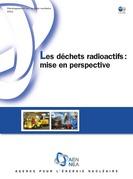 Les déchets radioactifs : mise en perspective