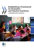 Establishing a Framework for Evaluation and Teacher Incentives