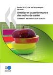 Améliorer la performance des soins de santé