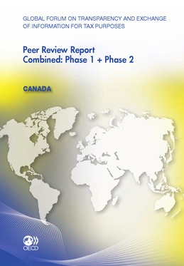 Global Forum on Transparency and Exchange of Information for Tax Purposes Peer Reviews: Canada 2011