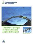 Améliorer la pratique de l'évaluation des projets de transport