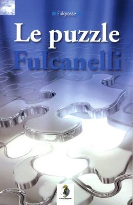 Le Puzzle Fulcanelli