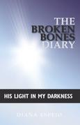 The Broken Bones Diary