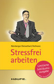 Stressfrei arbeiten
