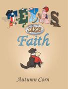 Texas Size Faith