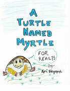 A Turtle Named Myrtle (For Real?!)