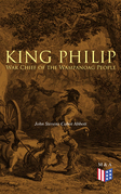 King Philip: War Chief of the Wampanoag People