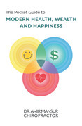 The Pocket Guide to Modern Health, Wealth and Happiness