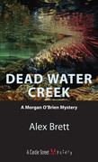 Dead Water Creek: A Morgan O'Brien Mystery