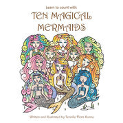Learn to Count With: Ten Magical Mermaids