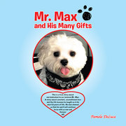 Mr. Max and His Many Gifts