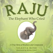 Raju the Elephant Who Cried