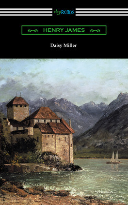 Daisy Miller (with an Introduction by Martin W. Sampson)
